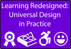 Learning Resigned: Universal Design in Practice